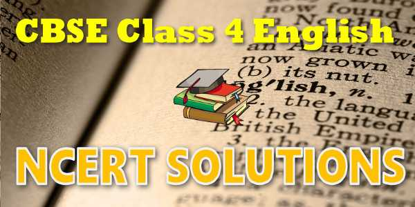 NCERT Solutions for Class 4 English | myCBSEguide | CBSE