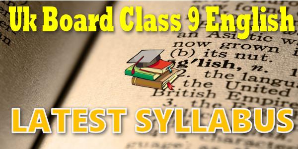 UK Board class 9 English Syllabus
