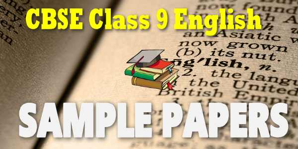 Cbse sample papers class 9 english language and literature malvernweather Images