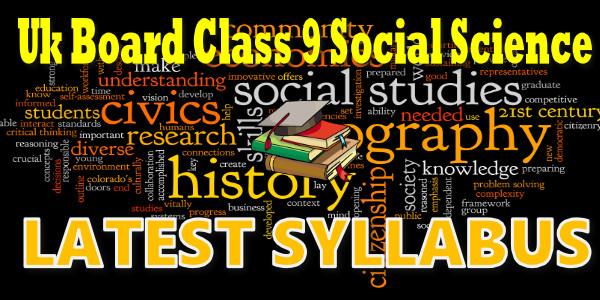 UK Board class 9 Social Science Syllabus