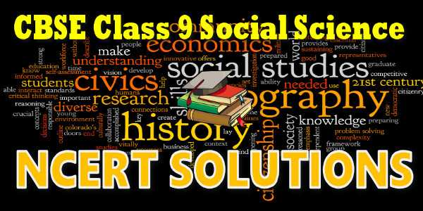 NCERT solutions for Class 9 Social Science