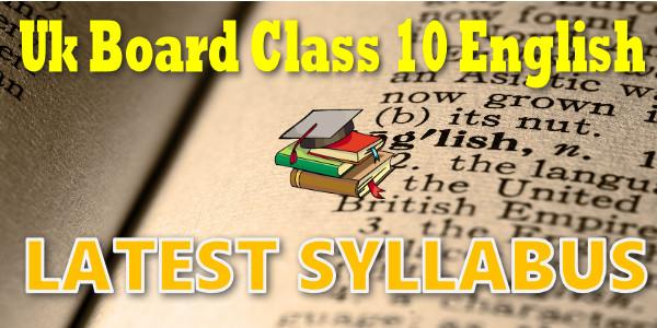 UK Board class 10 English Syllabus
