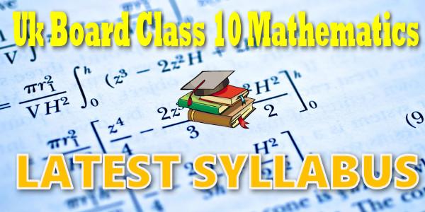 UK Board class 10 mathematics Syllabus