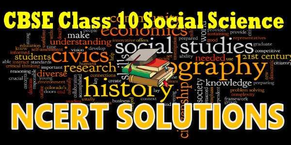 ncert solutions for class 10 social science mycbseguide cbse