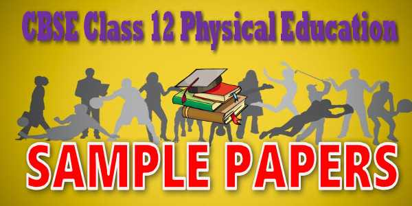 Cbse sample papers class 12 physical education mycbseguide cbse sample papers class 12 physical education malvernweather Choice Image