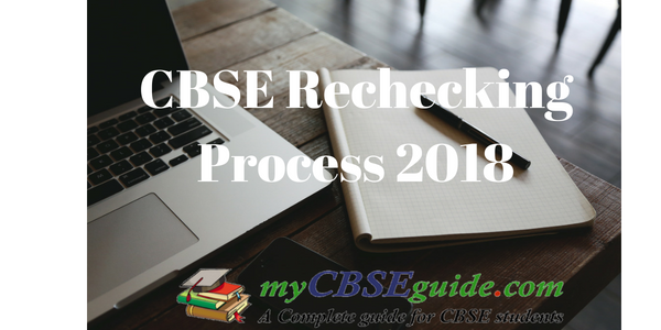 CBSE Rechecking process 2018 & Photocopy of Answer sheet