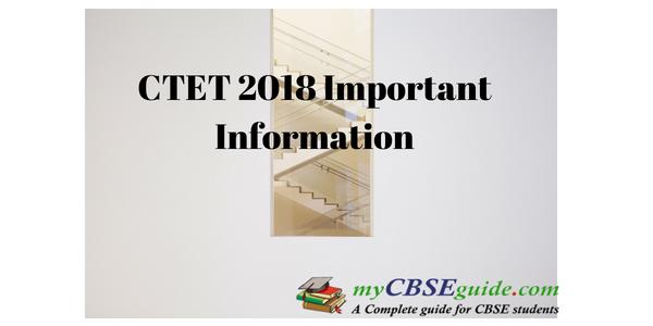 CTET 2018 Important Information