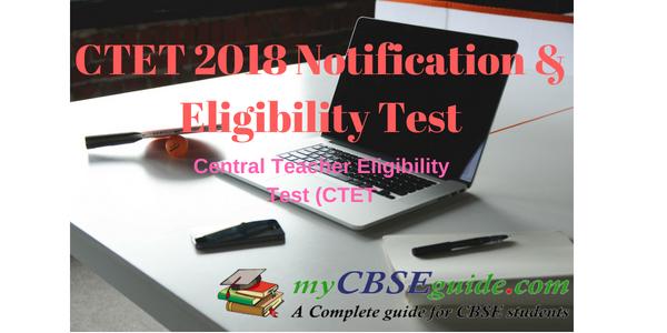 CTET 2018 Notification & Eligibility Test
