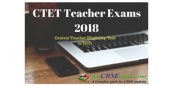 CTET Teacher Exams 2018